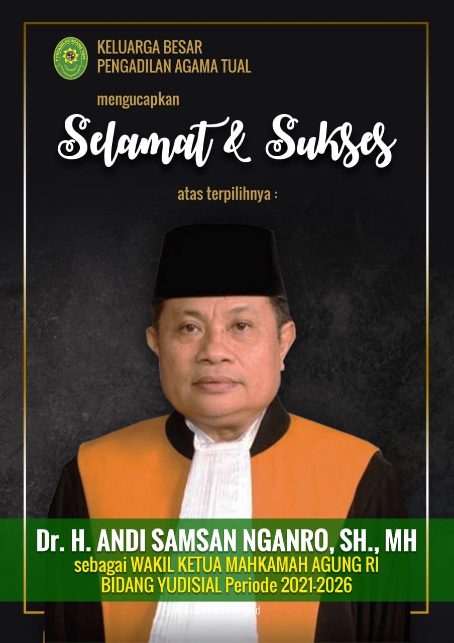 SELAMAT ATAS  TERPILIHNYA Bapak DR. H. ANDI SAMSAN NGARO, SH.,MH sebagai WAKIL KETUA MAHKAMAH AGUNG RI BIDANG YUDISIAL MA-RI